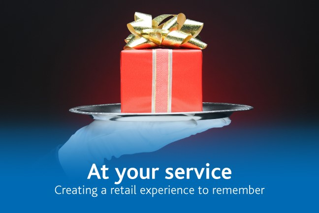 Creating a retail experience to remember